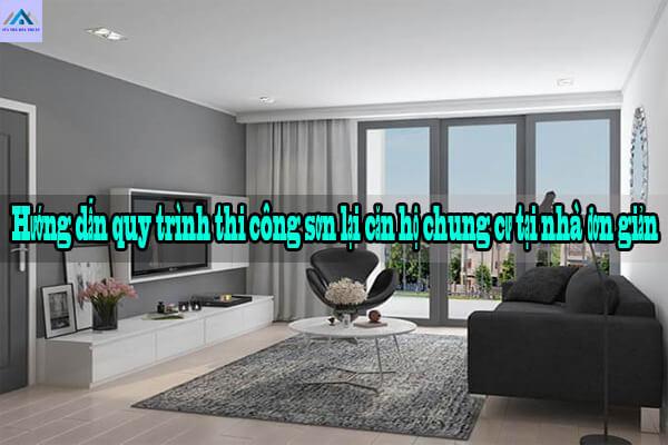Hướng dẫn quy trình thi công sơn lại căn hộ chung cư tại nhà đơn giản