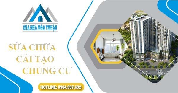 Sửa chữa cải tạo chung cư, căn hộ cũ tại TPHCM và các tỉnh lân cận